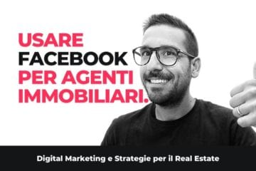 Facebook Marketing E Strategie Digitali Per Gli Agenti Immobiliari