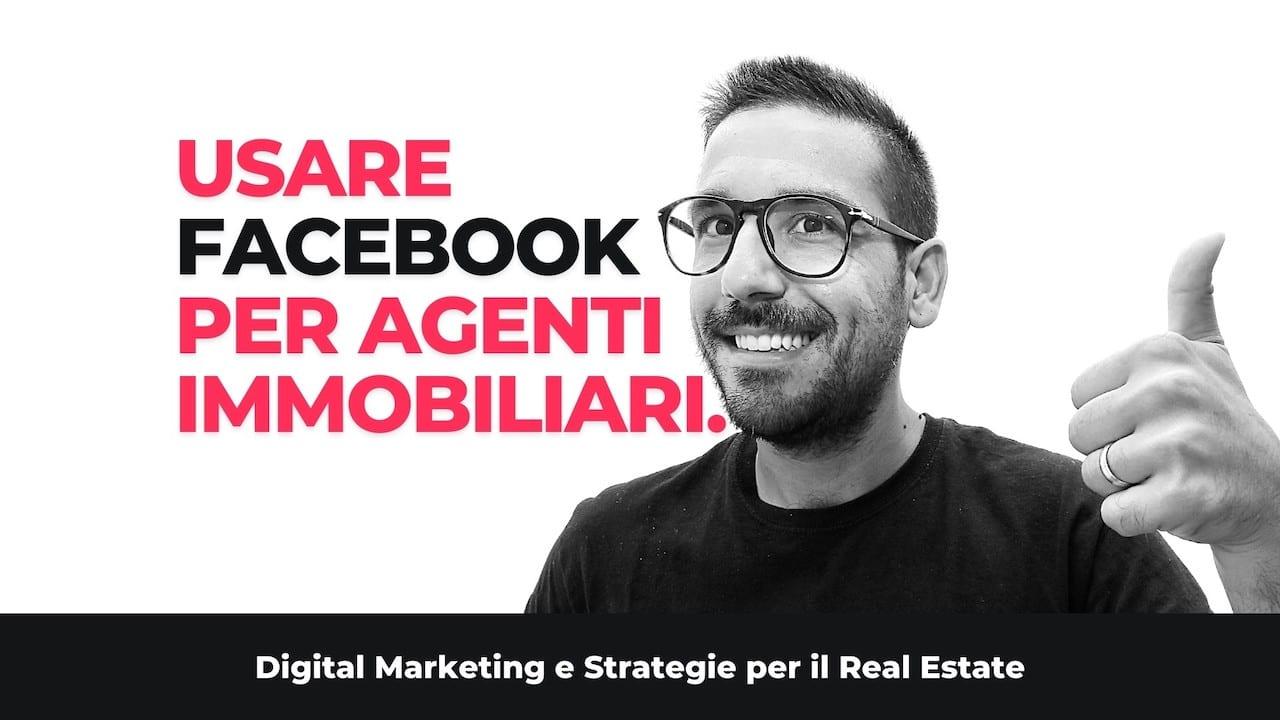 Facebook Marketing E Strategie Digitali Per Gli Agenti Immobiliari