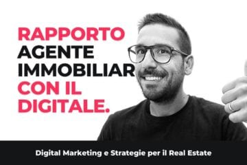 Il Rapporto dell'Agente Immobiliare con Digitale