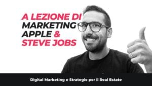 A lezione di marketing con Apple e Steve Jobs: cosa possiamo imparare